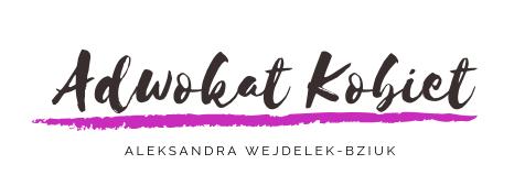 Adwokat Kobiet Aleksandra Wejdelek-Bziuk